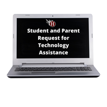 Parent or Student Request for Technology Assistance